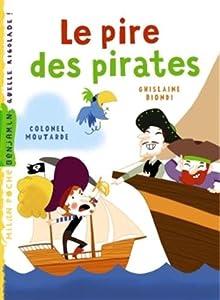 """Afficher """"Le pire des pirates"""""""