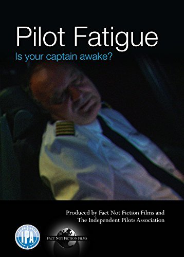 PILOT FATIGUE is your captain awake? by TRISTAN LORAINE AND REBECCA OAKLEY (Oakley Piloten)