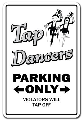 TAP DANCERS Sign dance music teacher instructor dancing shoes band |  Indoor/Outdoor | 12"|284|416|?|c45a790884ebb0b7957a532188e16ce1|False|UNLIKELY|0.3156513571739197
