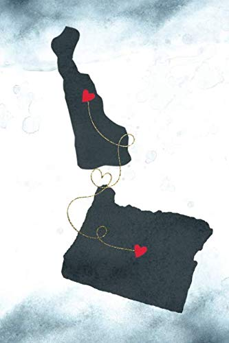 Delaware & Oregon: Long Distance Out of State Notebook - Blank Lines (Together Forever Never Apart US States Journals)