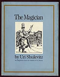 The magician : an adaptation from the Yiddish of I. L. Peretz