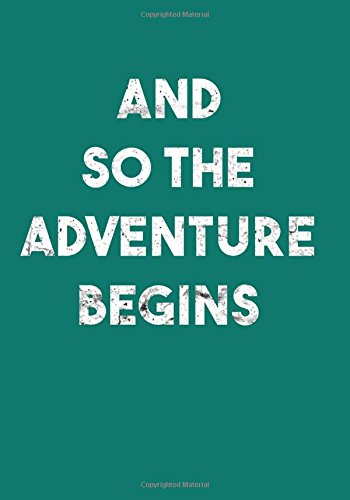New Years Resolution Journal: And So The Adventure Begins New Journey: Motivational Quote Daily Planner Goal Setting Workbook 2018 to be a Successful ... Your Goals (Goal Planners 2018) (Volume 8) PDF