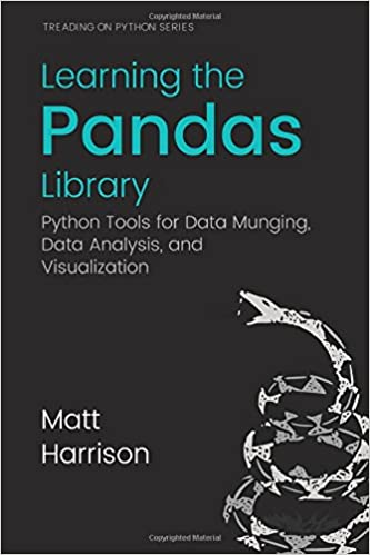 Learning the Pandas Library: Python Tools for Data Munging