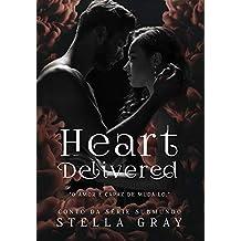 Heart Delivered (Conto da Série Submundo)