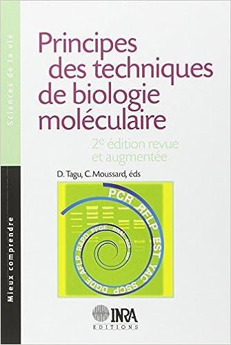 Principes des techniques de biologie moléculaire pdf, epub ebook