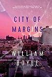 City of Margins: A Novel