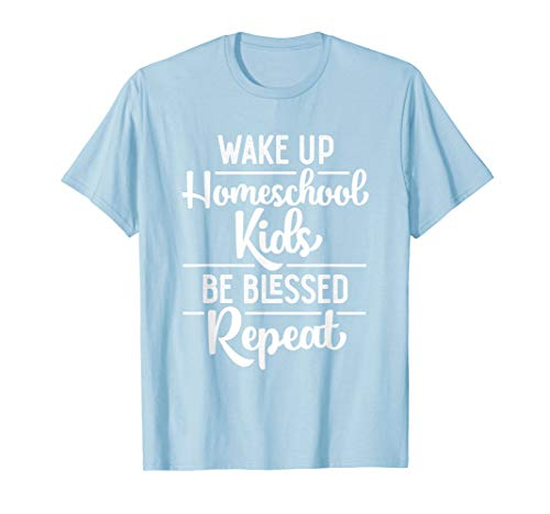 Homeschool Mom & Dad Be Blessed T-Shirt