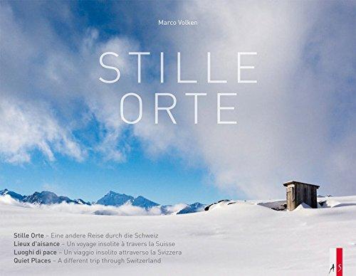 Stille Orte: EineandereReisedurchdieSchweiz viersprachigd/f/i/e