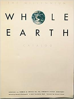 The Millenium Whole Earth Catalog