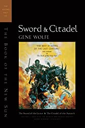 Sword & Citadel: The Second Half of 'The Book of the New Sun': The Second Half of the Book of the New Sun