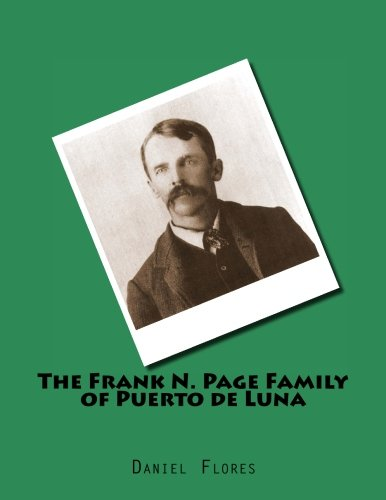 The Frank N. Page Family of Puerto de Luna