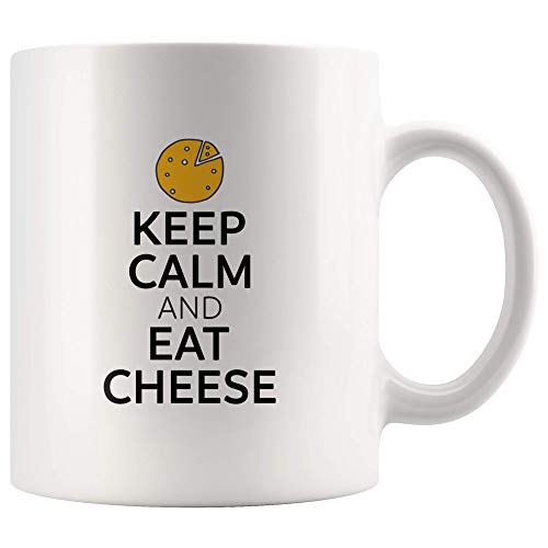 For Cheeese Lover Only - Keep Calm and Eat Cheese - For Birthday, Christmas, Halloween, Prank Gag Gifts - 11oz Ceramic Cup for $<!--$12.99-->