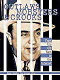 img - for Outlaws, Mobsters & Crooks book / textbook / text book
