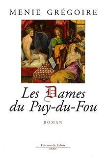 Les Dames du Puy-du-Fou, Grégoire, Menie