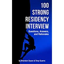 100 Strong Residency Interview Questions, Answers, and Rationales
