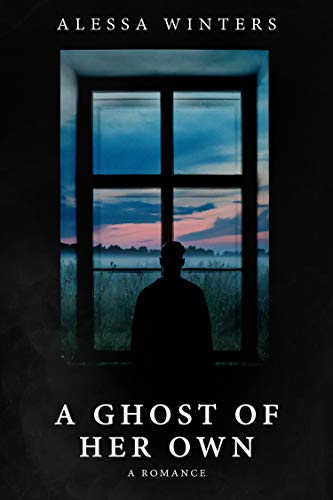 A Ghost of Her Own: A Romance -