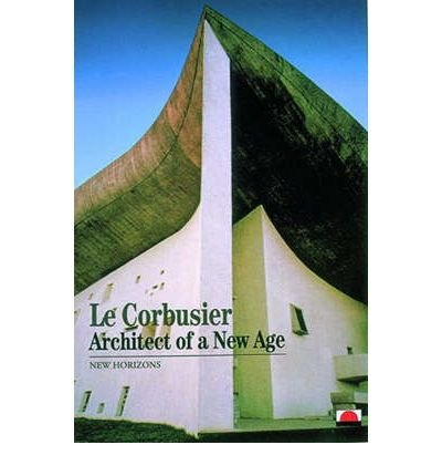 Le Reproduction Corbusier (Le Corbusier: Architect of a New Age (New Horizons S.) (Paperback) - Common)