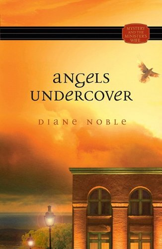 Mystery and the Minister's Wife series: Angels Undercover pdf epub