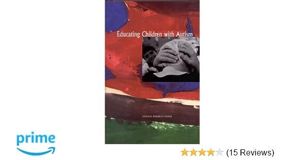 Educating children with autism 9780309210010 medicine health educating children with autism 9780309210010 medicine health science books amazon fandeluxe Gallery