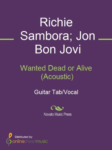 Wanted Dead or Alive (Acoustic) (Jon Bon Jovi Dead Or Alive Acoustic)