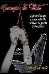 Corazón de Tinta (Serie Cadenas nº 2) (Spanish Edition)
