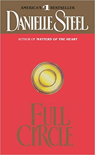 Amazon Fr Full Circle A Novel Danielle Steel Livres