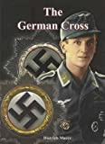 The German Cross : In Gold and Silver, David, Stijn, 097979692X