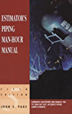 Estimator's Piping Man-Hour Manual (Estimator's Man-Hour Library)