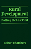 Rural Development: Putting the last first (World Development)