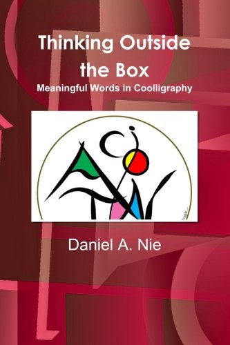 Download Thinking Outside the Box: Meaningful Words in Coolligraphy PDF