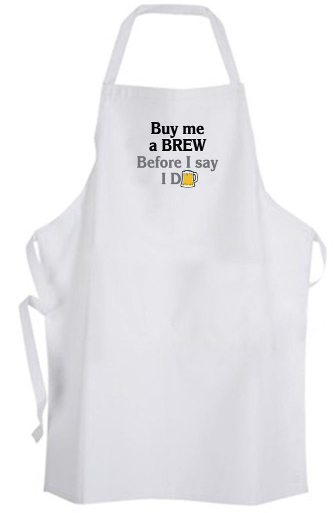 Buy me a BREW Before I say I Do Adult Size Apron - Wedding Groom Bachelor Party