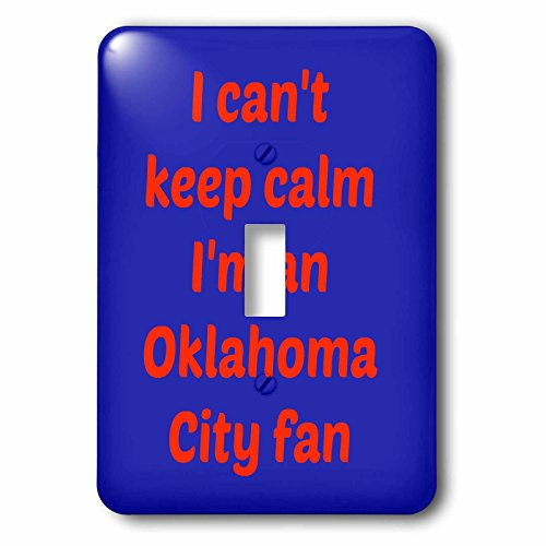 3dRose lsp_172883_1 I Cant Keep Calm Im an Oklahoma City Fan, Red, Navy Blue Light Switch - Oklahoma City Outlet