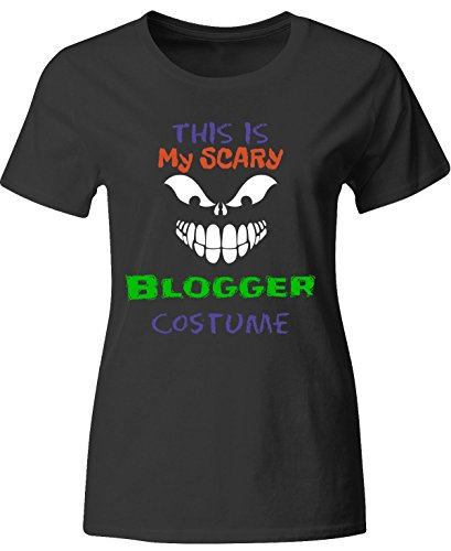 [This Is My Scary Blogger Halloween Costume - Ladies T-shirt Ladies M Black] (Fashion Bloggers Halloween Costumes)