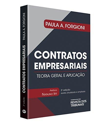Contratos Empresariais. Teoria Geral e Aplicação