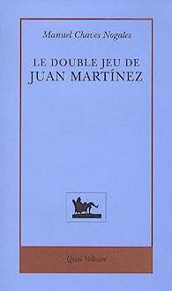 Le double jeu de Juan Martinez par Manuel Chaves Nogales