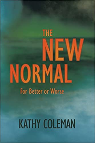 Read The New Normal: For Better or Worse PDF, azw (Kindle), ePub