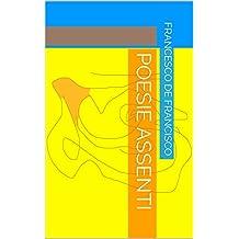 POESIE ASSENTI (CorvoCornacchia&S) (Italian Edition)