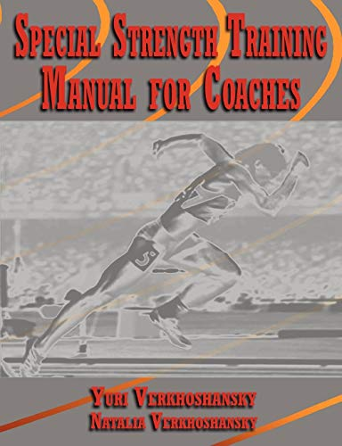 Coachs Strength Training - Special Strength Training: Manual for Coaches