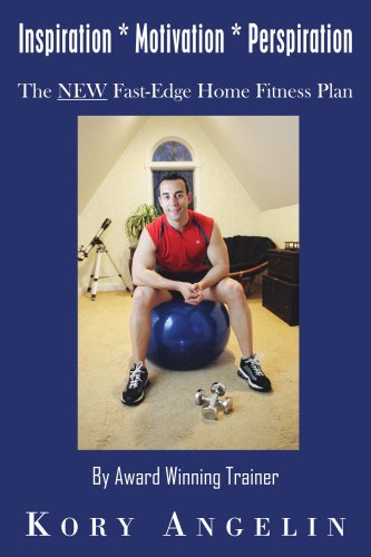 Edge Fastedge - Inspiration * Motivation * Perspiration: The NEW Fast-Edge Home Fitness Plan