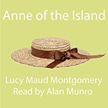 Anne of the Island Audiobook by Lucy Maud Montgomery Narrated by Alan Munro