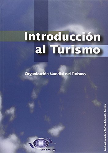 Introduction to Tourism - Introduccion al Turismo (Spanish Edition) [World Tourism Organization (UNWTO)] (Tapa Blanda)