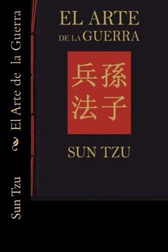 El Arte de  la Guerra (Spanish Edition) [Sun Tzu] (Tapa Blanda)