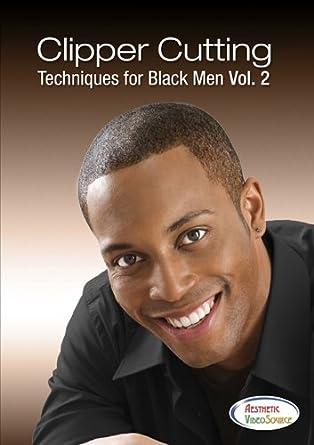 Amazon Clipper Cutting Techniques For Black Men Vol 2 Video