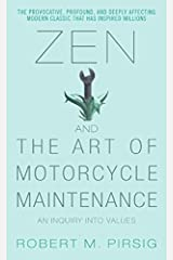 Zen and the Art of Motorcycle Maintenance: An Inquiry into Values Mass Market Paperback