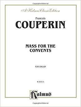Book Mass for the Convents: Sheet (Kalmus Edition)