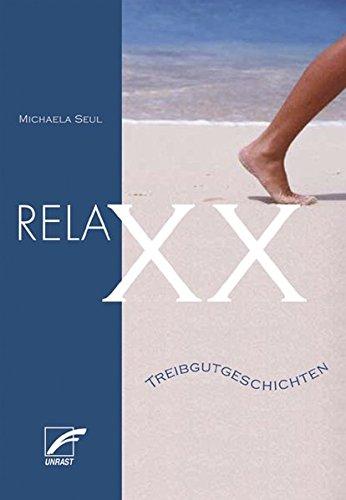 RelaXX: Treibgutgeschichten