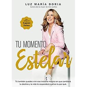 Tu momento estelar de Luz María Doria | Letras y Latte