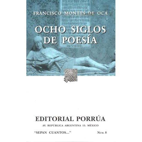 Ocho Siglos De Poesia: En Lengua Castellana (