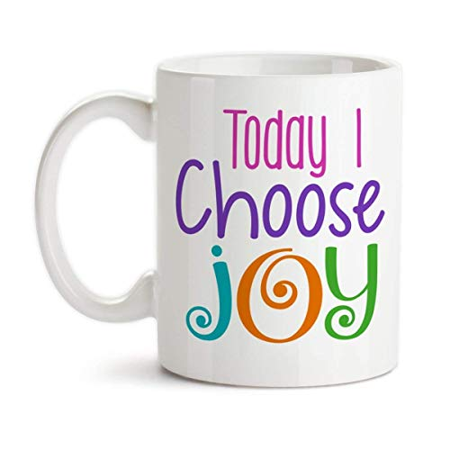 Ceramic Joy (Today I Choose Joy Ceramic Coffee Mug)
