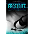 FrostBite (The Hunter Chronicles Book 1)